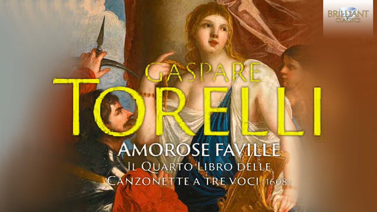 Torelli: Amarose Faville, The Fourth Book of Canzonette