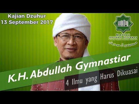 4 Ilmu yang Harus Dikuasai oleh K.H. Abdullah Gymnastiar