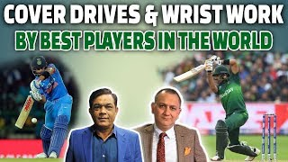 Cover drives & wrist work by best players in the world