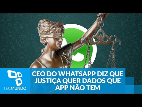 CEO Do WhatsApp Diz Que Justiça Quer Dados Que App Não Tem