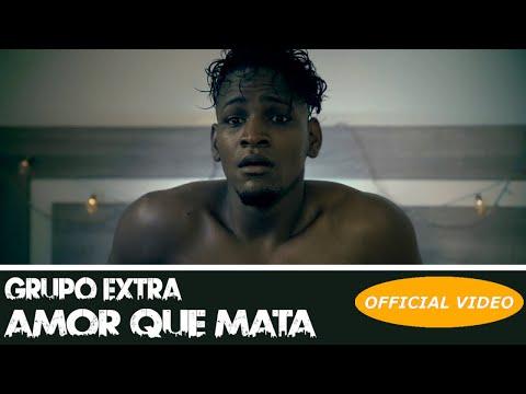 GRUPO EXTRA - AMOR QUE MATA - (OFFICIAL VIDEO) (BACHATA 2019)