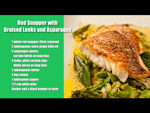 Red Snapper with Braised Leeks and Asparagus - YouTube
