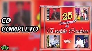 Baixar Evaldo Cardoso 25 Sucessos (CD Completo Oficial)