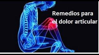 Artritis, dolor de rodilla,  y de mano. remedios para las articulaciones(, 2014-10-08T13:21:28.000Z)