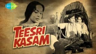Duniya Bananewale - Mukesh - Teesri Kasam [1966]