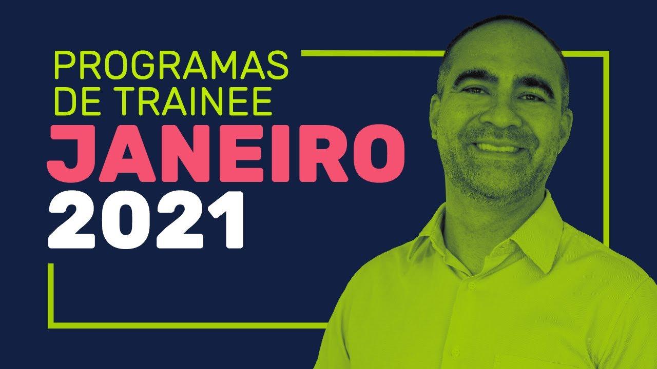 Descubra os Trainees Janeiro/2021 - Informações além do site