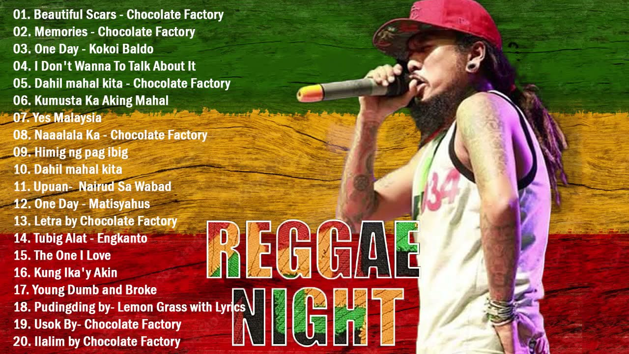 Download NEW Tagalog Reggae Classics Songs 2021 - Chocolate Factory ,Tropical Depression, Blakdyak