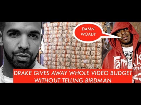 Drake Gives away $1000000 Video Budget in God's Plan Video Without Telling Cash Money Birdman