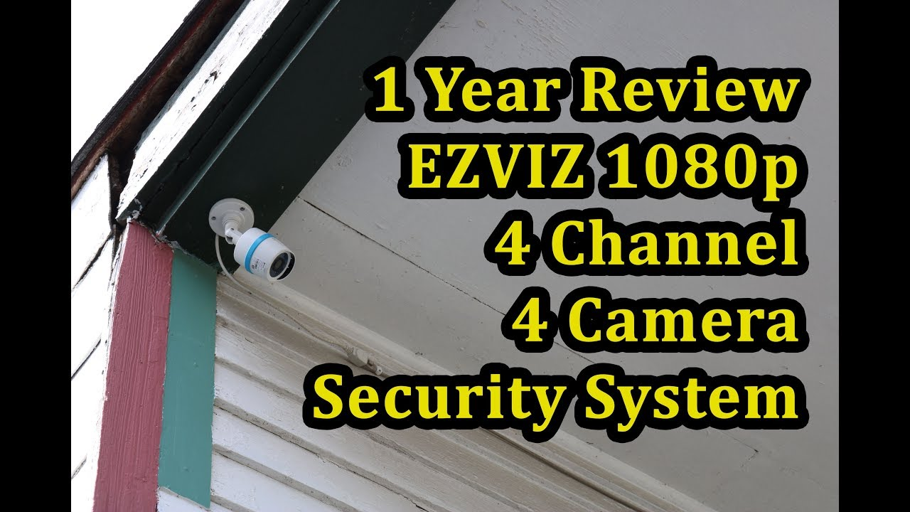 5d344c1db3c0 EZVIZ 1080p 4 Camera System 1 Year Review (2018) - YouTube