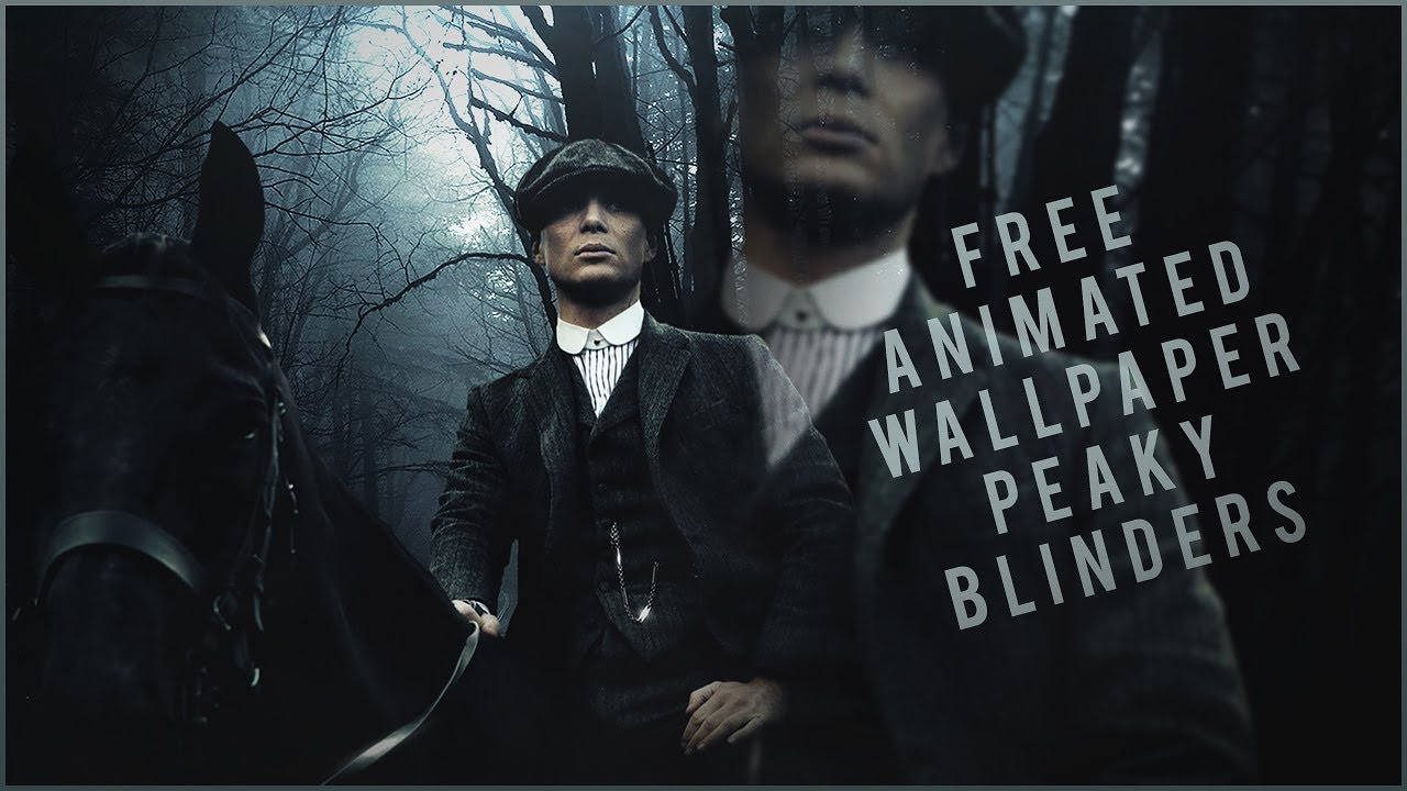 Peaky Blinders Tommy Shelby Animated Wallpaper Engine Free