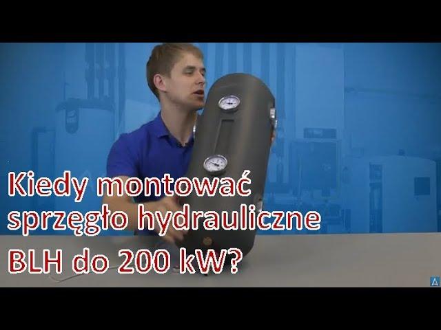 Kiedy i jak montowa? sprz?g?o hydrauliczne BLH do 200 kW? - AFRISOpl