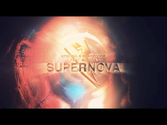 Kosling & Blackcode — Supernova [Lyric Video] (ft. Alessa)