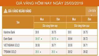 GIÁ VÀNG HÔM NAY NGÀY 25/03/2019 - Vàng SJC  - PNJ - DOJI - Vàng GOLD - vàng thế giới -vàng 9999
