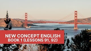 New Concept English - Book 1 - Lessons 91, 92