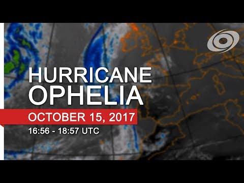 Hurricane Ophelia Live Coverage - 16:56-18:57 UTC, October 15
