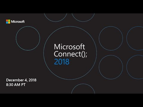 Tune in for Microsoft Connect(); 2018 Mp3