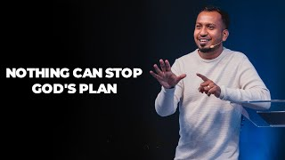 Nothing Can Stop God's Plan | Ps. Sam Ellis