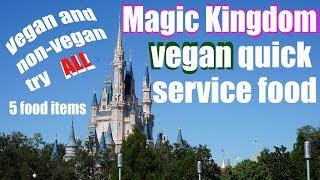 Vegan & non-vegan try all vegan quick service food menu Items - Magic Kingdom - Walt Disney World