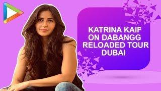 "Katrina Kaif: ""Be Prepared for Something that We've not done Before""| Dabangg Reloaded Dubai"