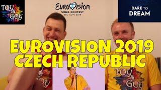 Czech Eurovision 2019 Live Performance - Reaction
