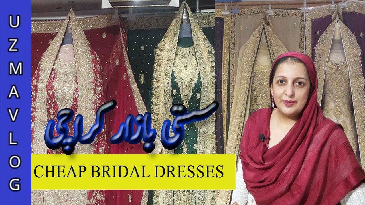 Bridal Dresses 2019 Cheap Wedding Dresses In Pakistan Affordable Wedding Dresses With Price Uzmavlog Youtube,Dress Sandals For Beach Wedding