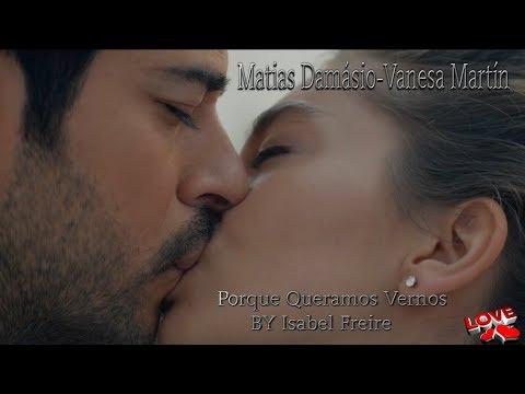 Matias Damasio Vanesa Martin Porque Queremos Vernos BY Isabel Freire