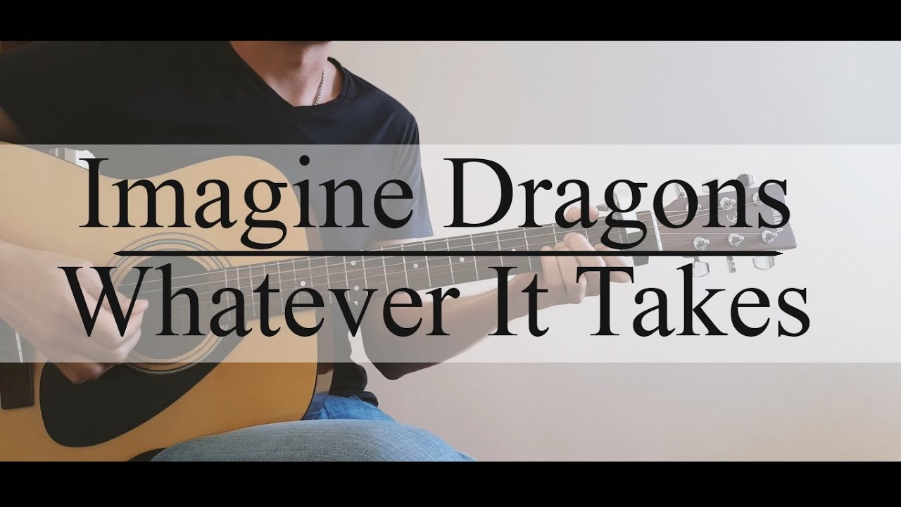 Imagine Dragons Whatever It Takes Guitar Cover Chords G Am C Em
