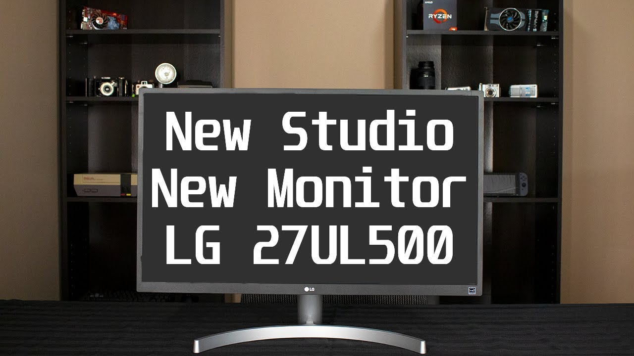 New Studio and New Monitor LG 27UL500 Unboxing and Overview