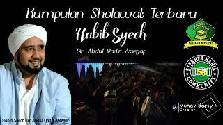 KUMPULAN SHOLAWAT HABIB SYECH TERBARU 2018