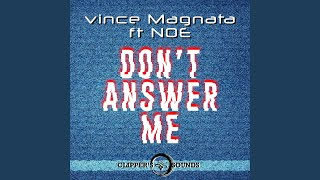 Don't Answer Me (feat. Noe) (Radio Edit)