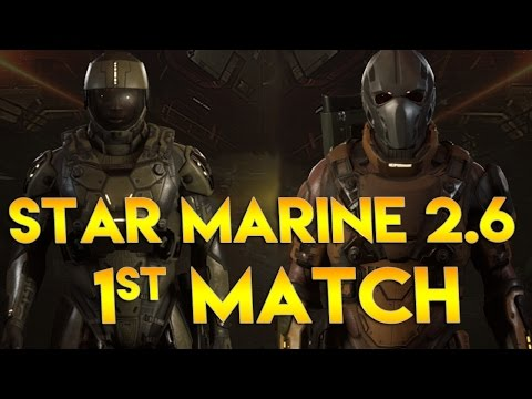 Star Citizen Alpha 2.6 | STAR MARINE MATCH | Part 304 (Star Marine 2.6 Gameplay)