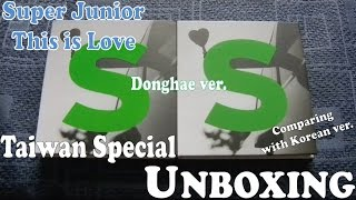 Unboxing - This is Love (Donghae ver.) Taiwan Special edition - Mamacita repackage