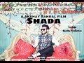 Shada 2 (Full Song) | Parmish Verma | Akshay Sandal |  Desi Crew | NEW PUNJABI SONG 2018