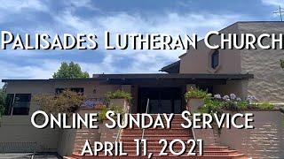 PLC Sunday Service 4.11.21