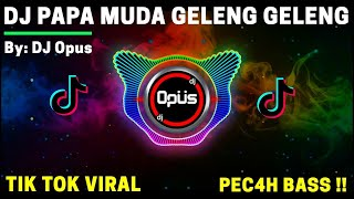 Download DJ PAPA MUDA GELENG GELENG KERINGETAN PUSING JADINYA TIK TOK VIRAL ♫ REMIX FULL BASS TERBARU 2020
