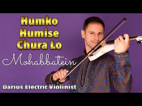 Darius Bollywood Electric Violinist - Humko Humise Chura Lo [OFFICIAL VIDEO]