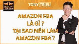 Kiếm tiền Amazon Fba, Dropshipping - Amazon FBA là gì ? Tại Sao nên làm Amazon FBA