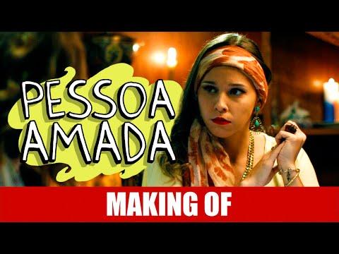 Making Of – Pessoa Amada