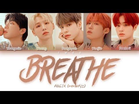 AB6IX (에이비식스) - Breathe (Han|Rom|Eng) Color Coded Lyrics/한국어 가사