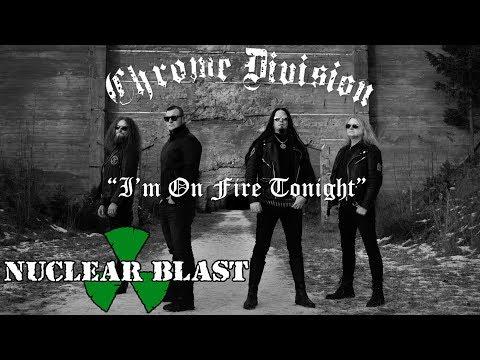 Chrome Division - I'm On Fire Tonight (LYRIC VIDEO)