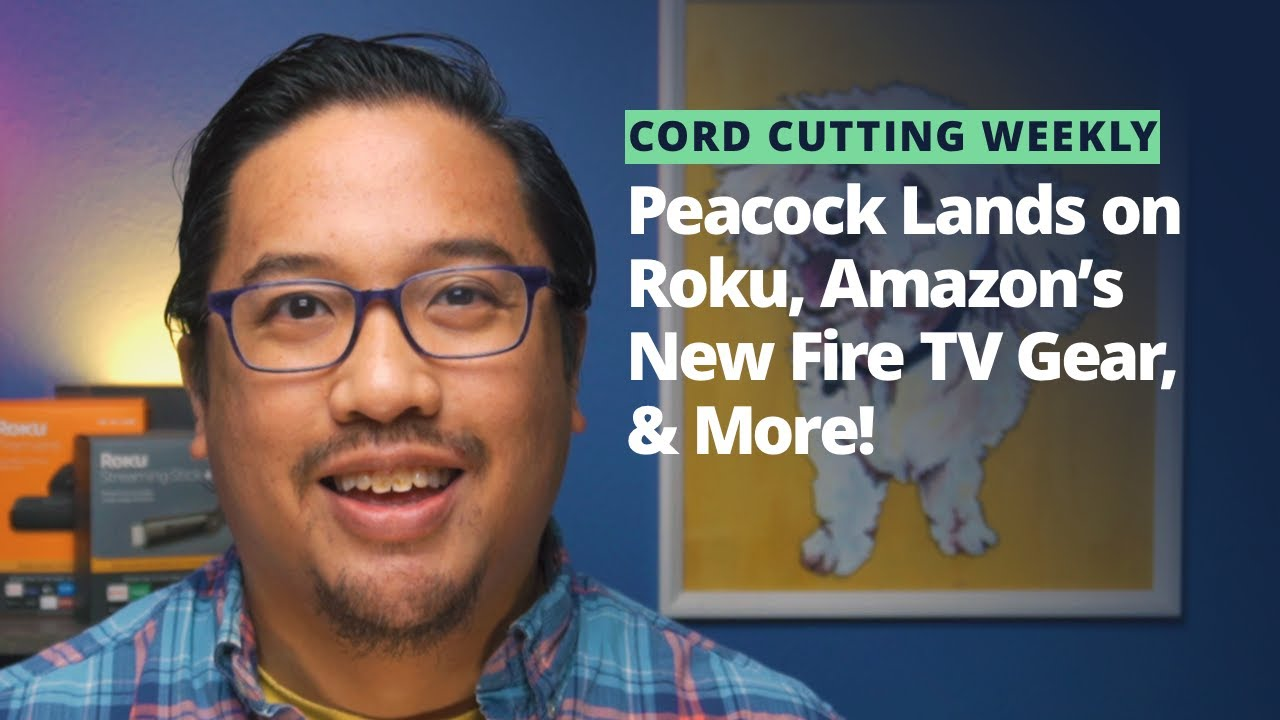 Cord Cutting Weekly: Roku Gets Peacock, Sling Adds Watch Party, Amazon's New Fire TV Gear, & More!