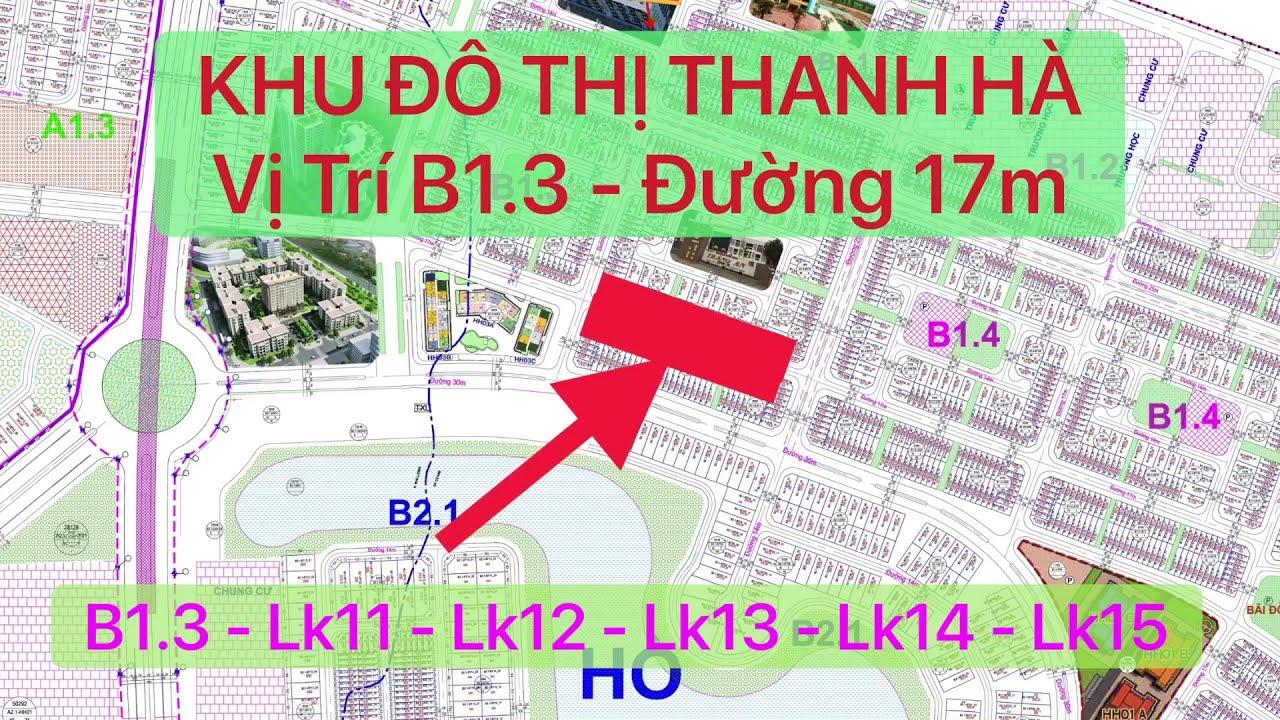 B1.3 – LK11 – LK12 – Lk13 – Lk14 – Lk15 | ĐƯỜNG 17 MÉT | KHU ĐÔ THỊ THANH HÀ | CIENCO5 | MƯỜNG THANH