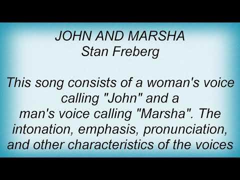 Stan Freberg - John & Marsha Lyrics