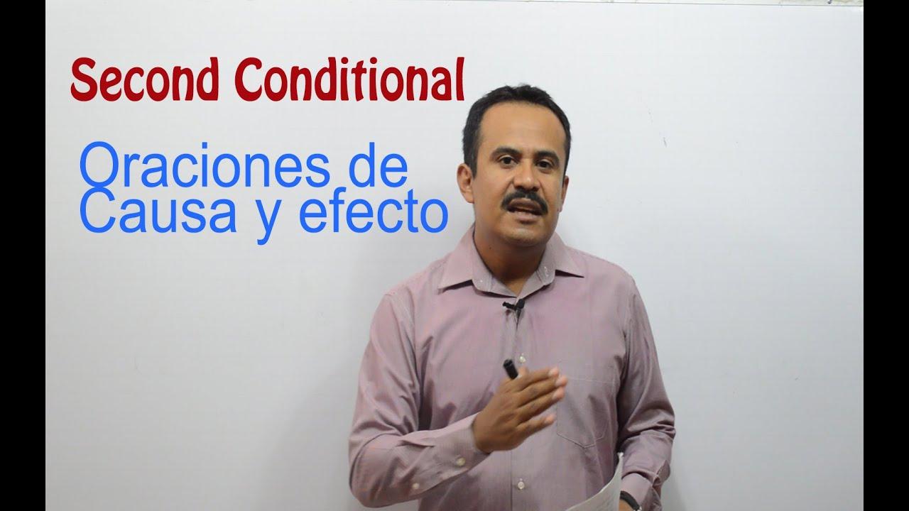 Second Conditional_Oraciones de Causa y Efecto - YouTube