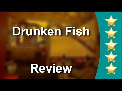 Drunken Fish Kansas City          Impressive           Five Star Review By Andrew L.