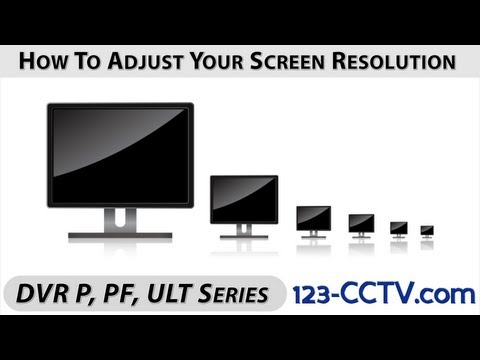 How To Adjust Your DVRs Output Screen Resolution DVRP Series
