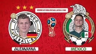Ver Alemania vs Mexico Domingo 17 de Junio Mundial Rusia 2018 en vivo