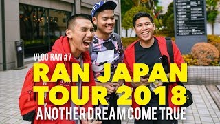 "VLOG RAN #7 - RAN JAPAN TOUR 2018 ""Another Dream Come True Part 1"" MP3"