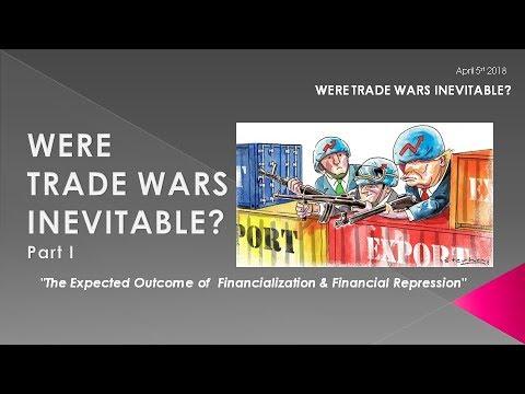 MACRO ANALYTICS - 04-05-18 - Were Trade Wars Inevitable? Part I  w/Charles Hugh Smith