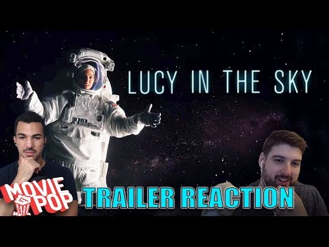 Lucy In The Sky - Trailer Reaction